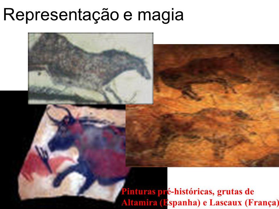 Representação e magia Pinturas pré-históricas, grutas de