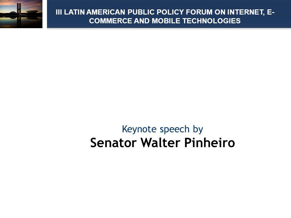 Keynote speech by Senator Walter Pinheiro