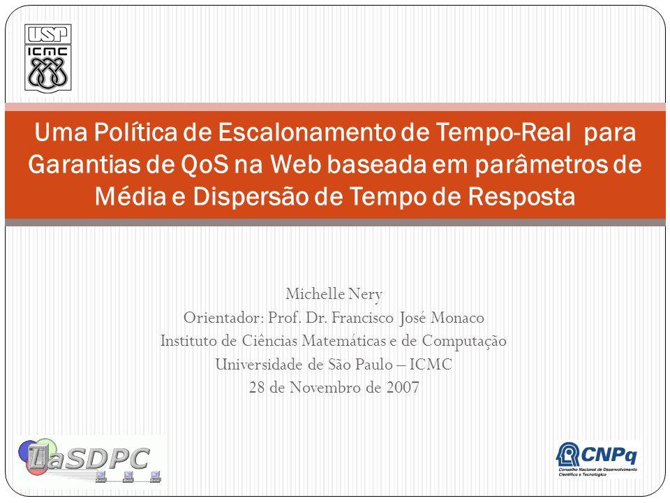 Uma Política de Escalonamento de Tempo-Real para Garantias de QoS na Web baseada em parâmetros de Média e Dispersão de Tempo de Resposta