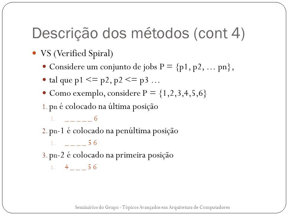 Descrição dos métodos (cont 4)