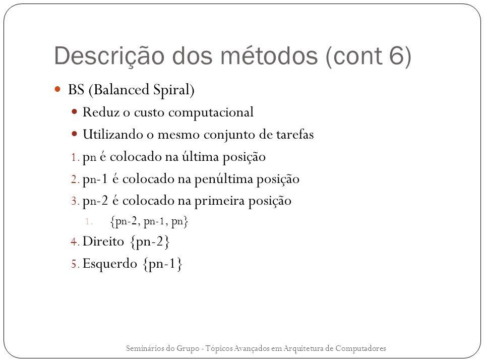 Descrição dos métodos (cont 6)