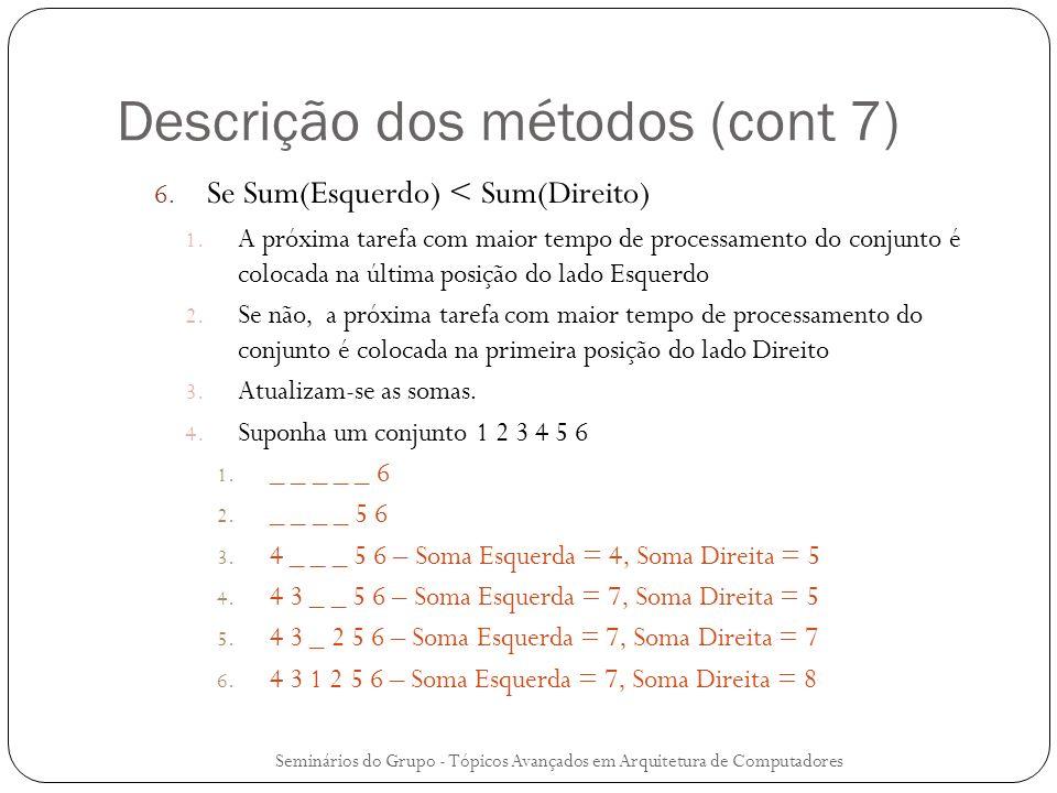 Descrição dos métodos (cont 7)