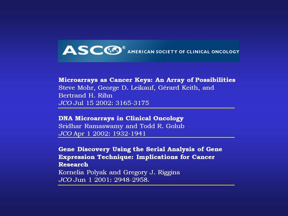 Microarrays as Cancer Keys: An Array of Possibilities