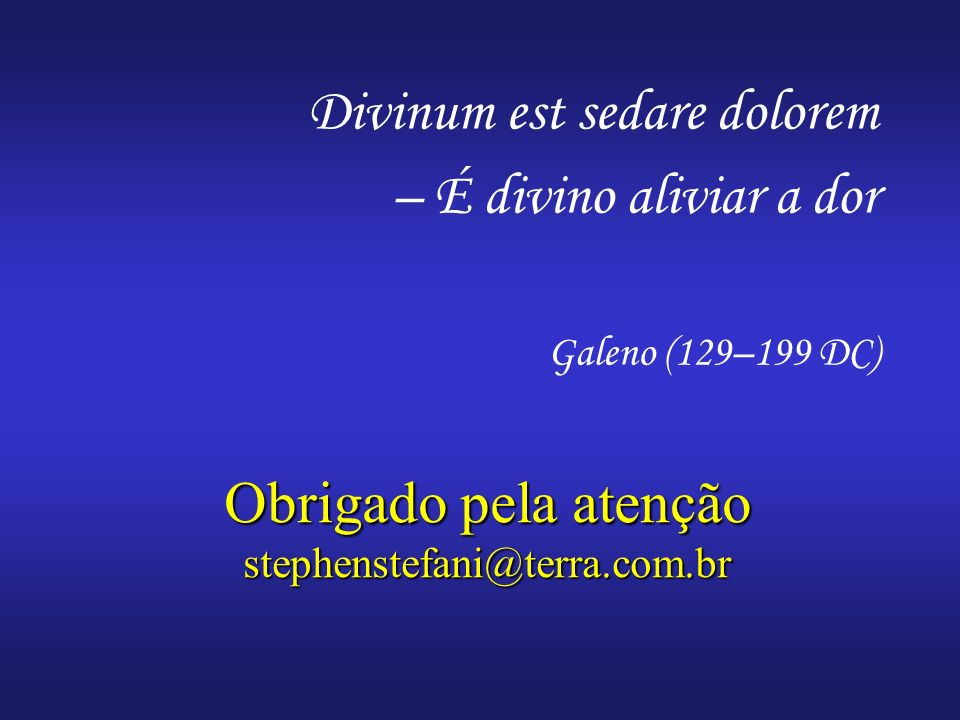 Obrigado pela atenção stephenstefani@terra.com.br