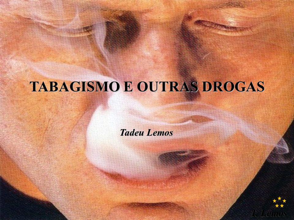 TABAGISMO E OUTRAS DROGAS
