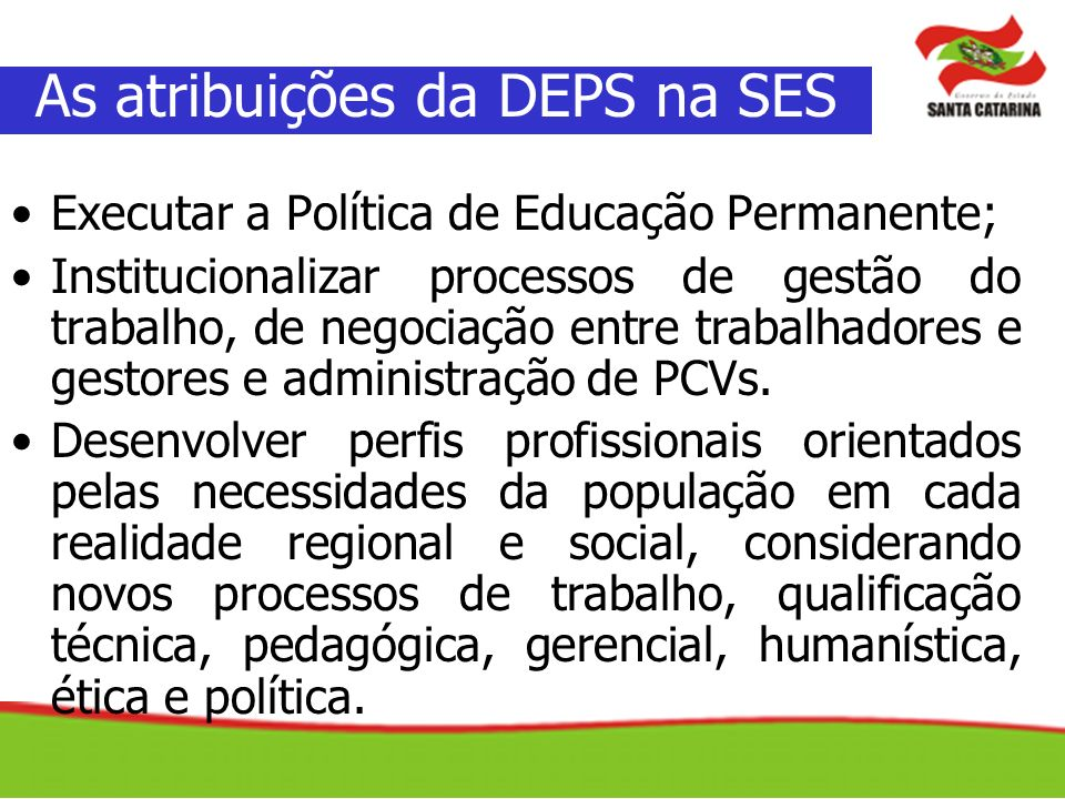 As atribuições da DEPS na SES