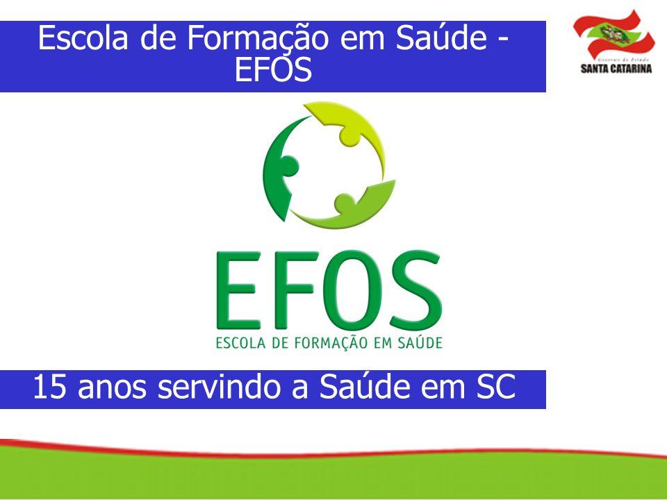Escola de Formação em Saúde - EFOS