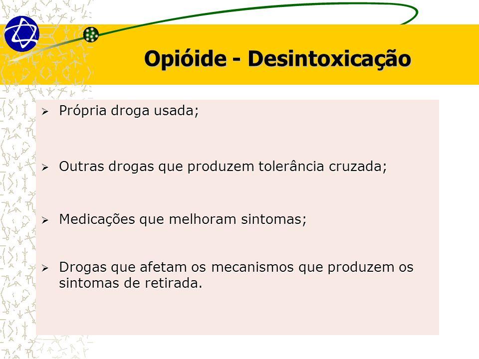 Opióide - Desintoxicação