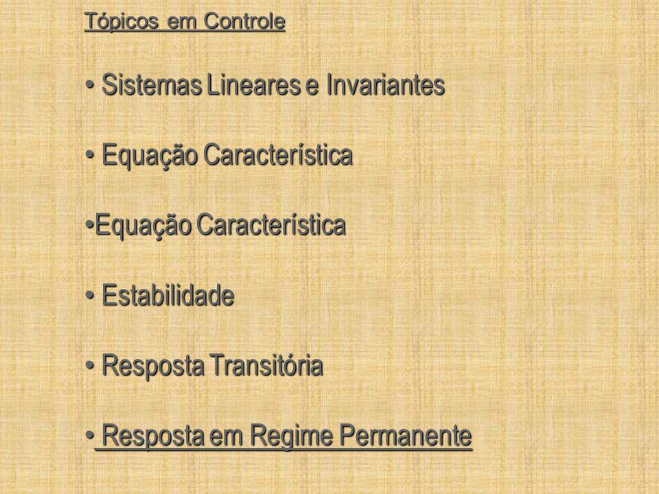 Sistemas Lineares e Invariantes Equação Característica