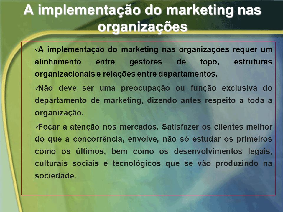A implementação do marketing nas organizações