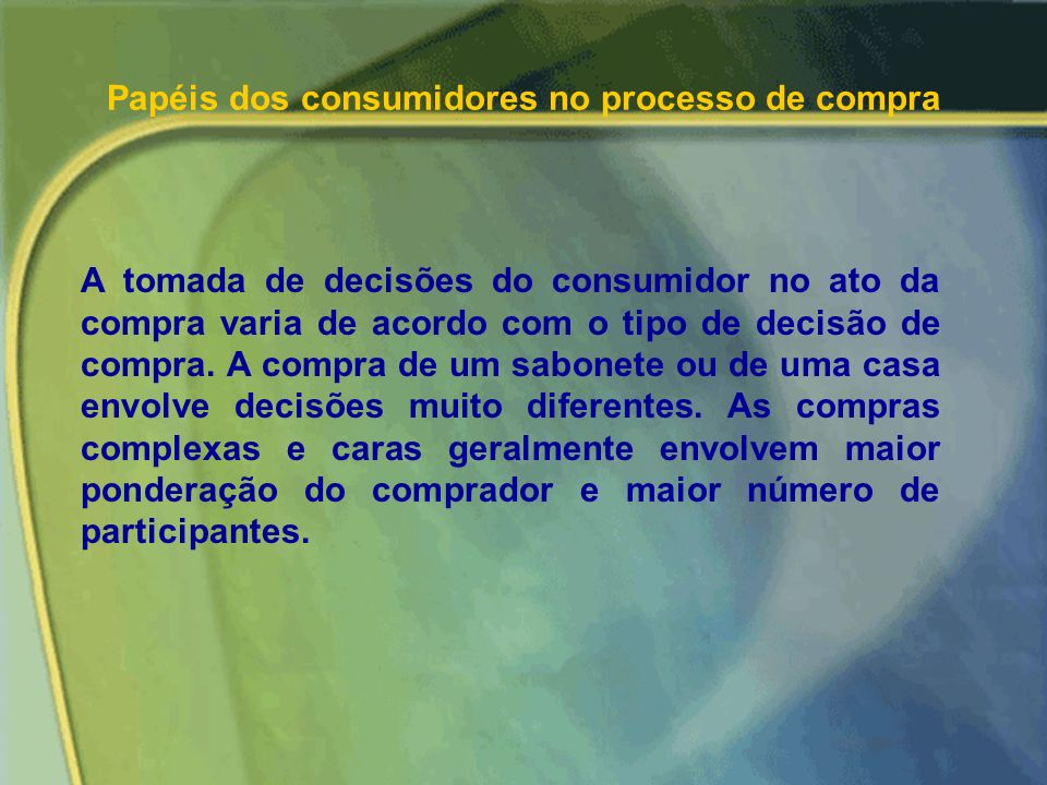 Papéis dos consumidores no processo de compra