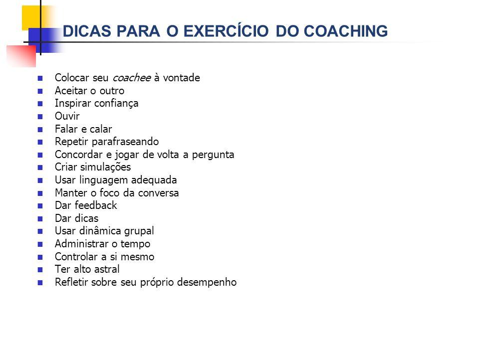 DICAS PARA O EXERCÍCIO DO COACHING