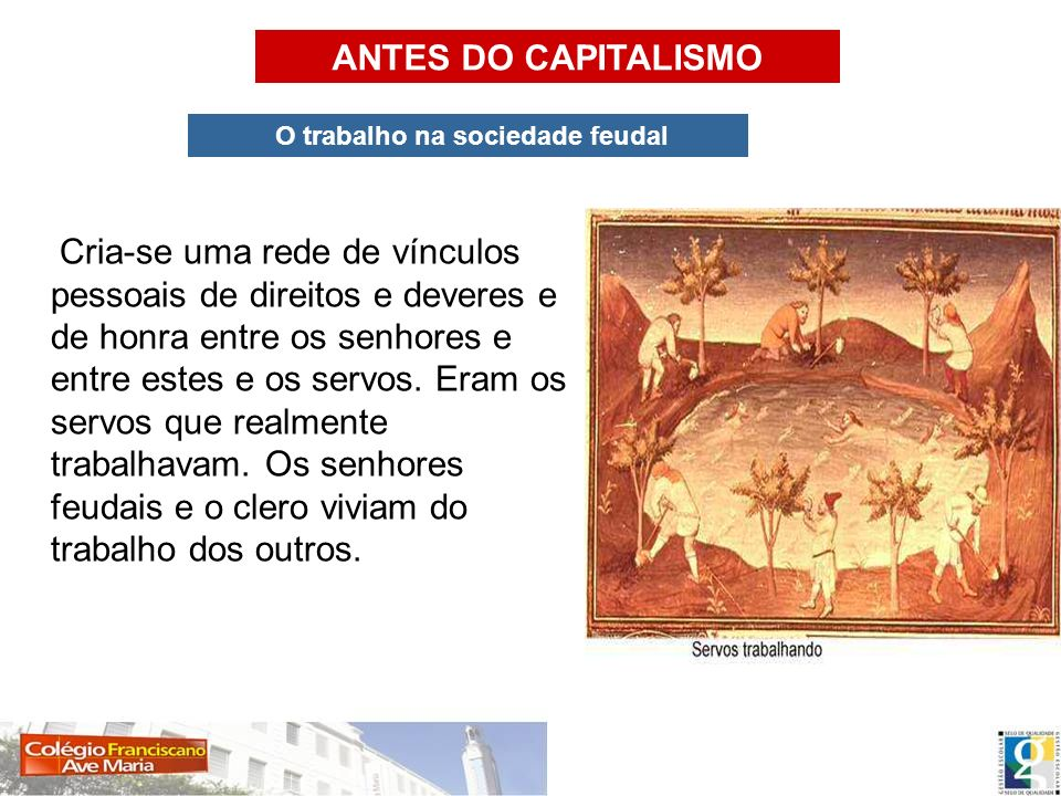 O trabalho na sociedade feudal