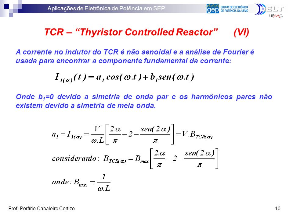 TCR – Thyristor Controlled Reactor (VI)
