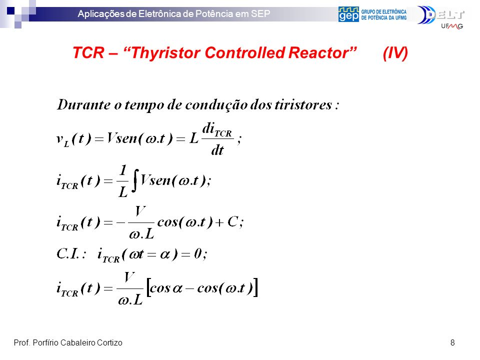 TCR – Thyristor Controlled Reactor (IV)