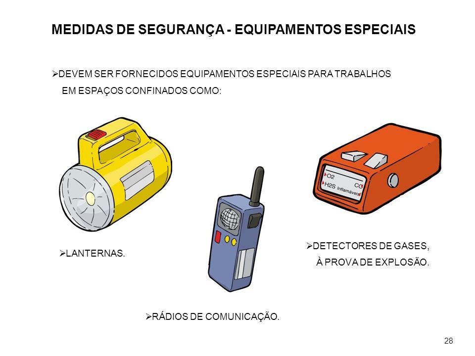 MEDIDAS DE SEGURANÇA - EQUIPAMENTOS ESPECIAIS