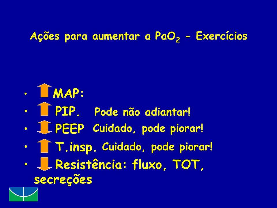 Ações para aumentar a PaO2 - Exercícios