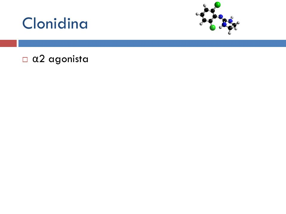 Clonidina α2 agonista