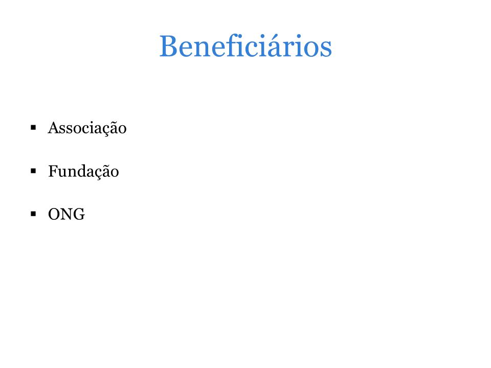 Beneficiários Associação Fundação ONG