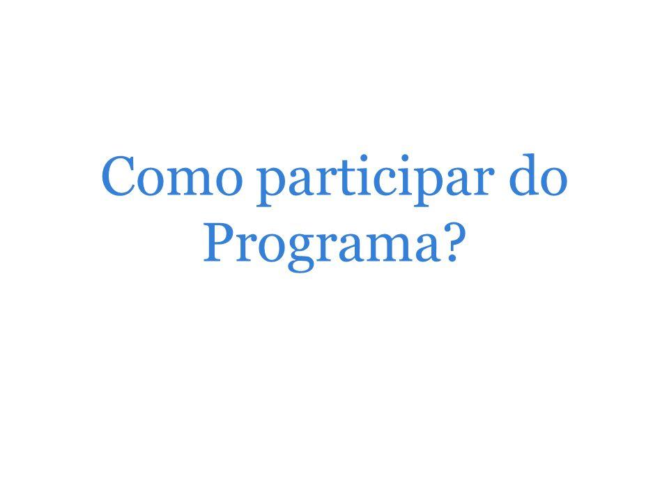 Como participar do Programa