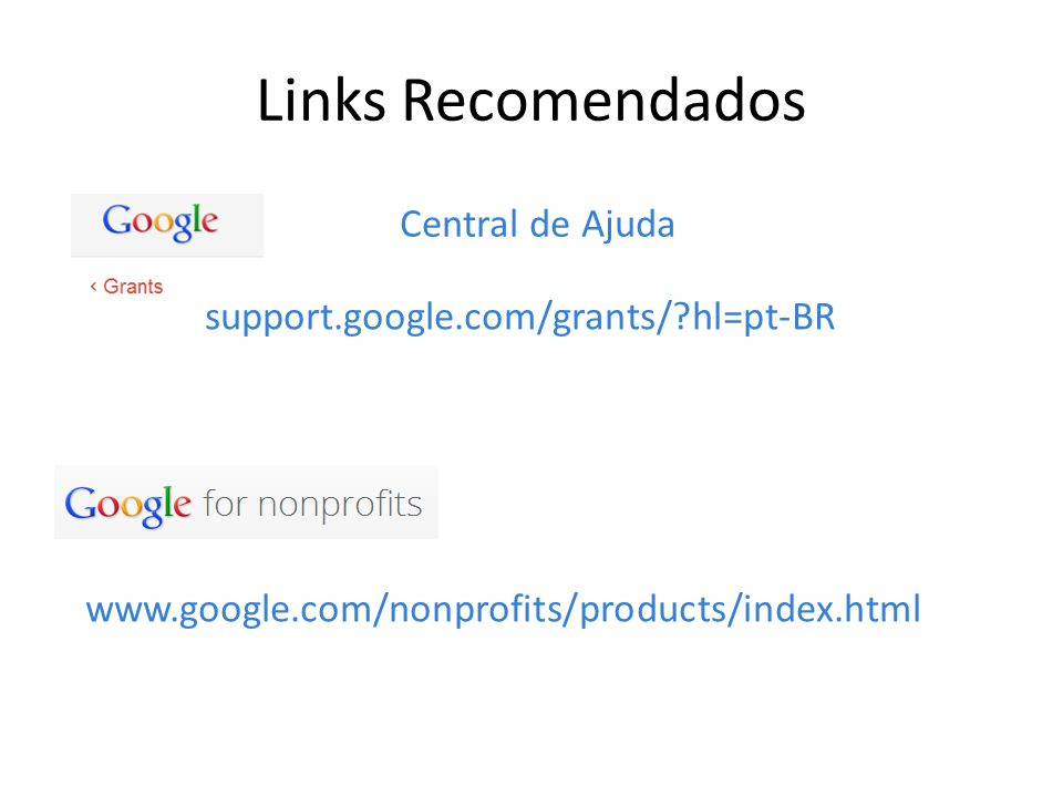 support.google.com/grants/ hl=pt-BR
