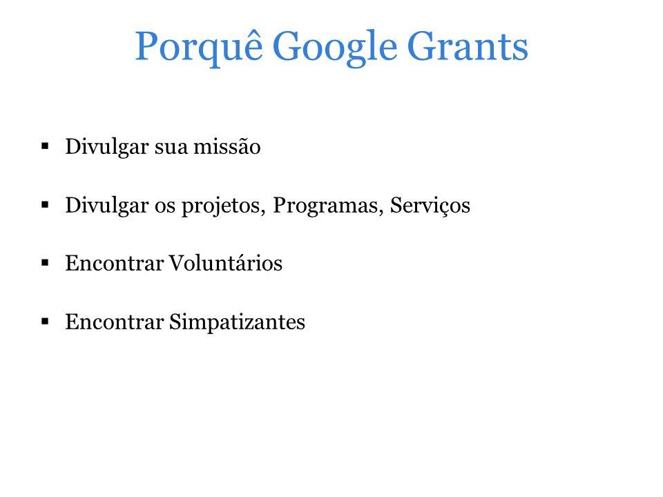 Porquê Google Grants Divulgar sua missão