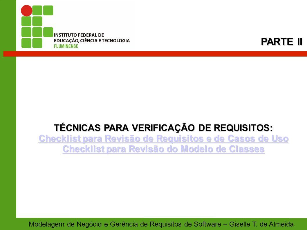 PARTE II TÉCNICAS PARA VERIFICAÇÃO DE REQUISITOS: