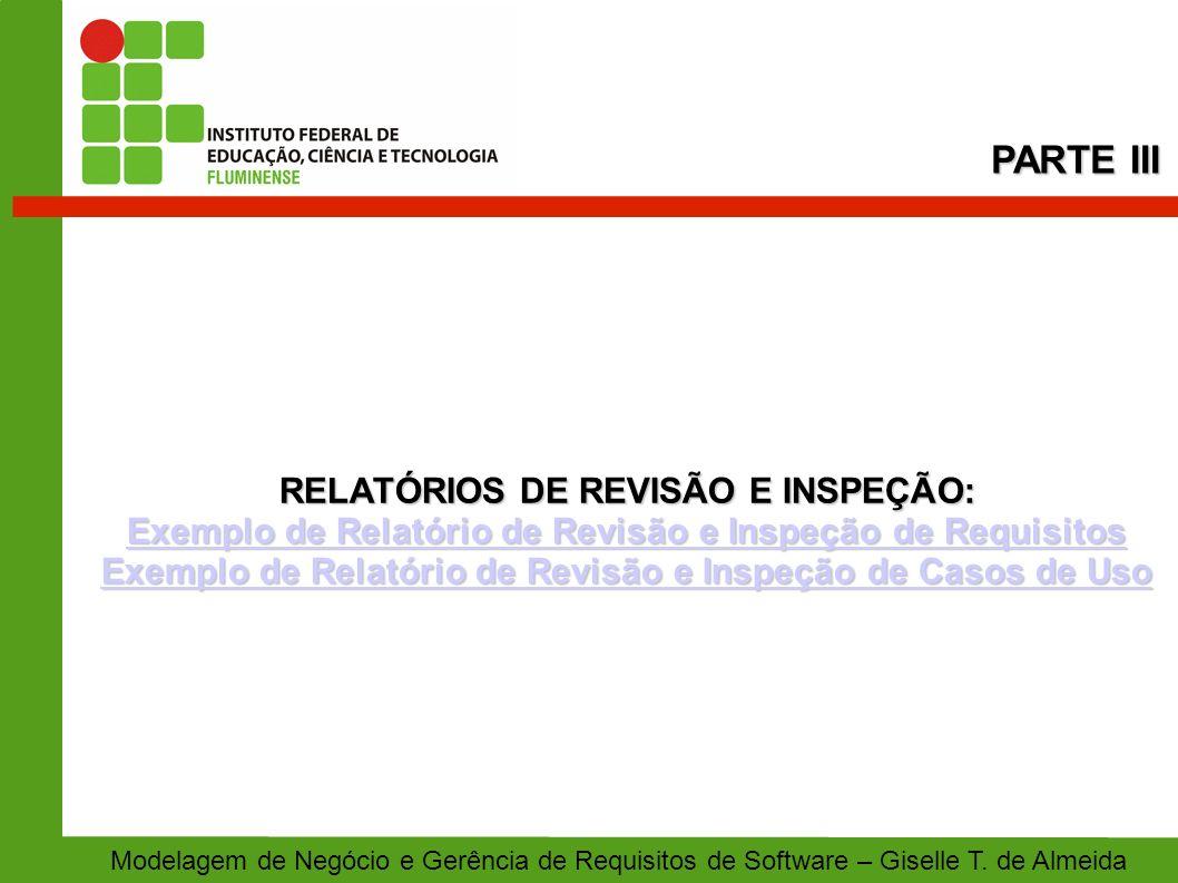 PARTE III RELATÓRIOS DE REVISÃO E INSPEÇÃO: