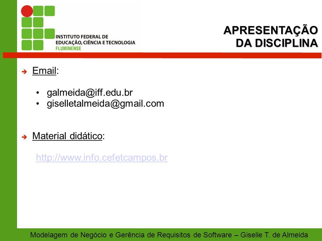 APRESENTAÇÃO DA DISCIPLINA Email: