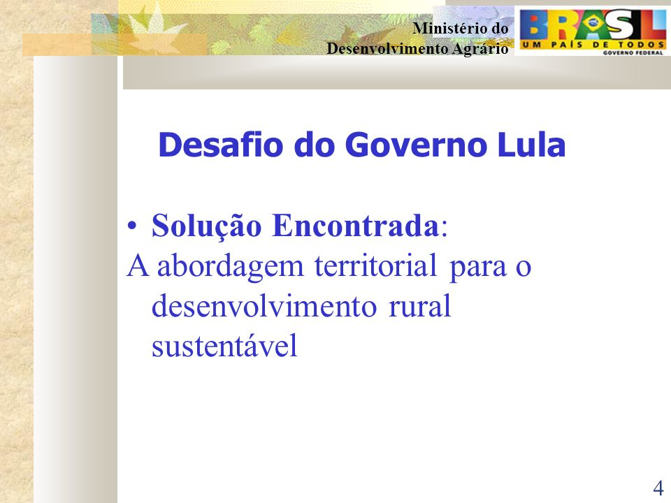 Desafio do Governo Lula