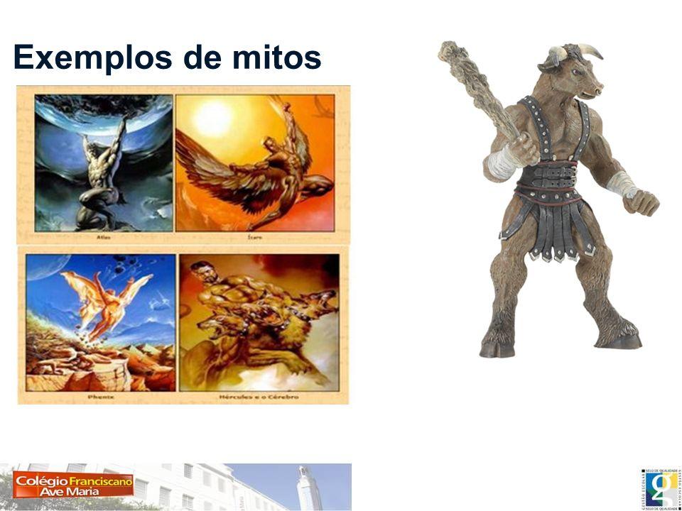 Exemplos de mitos