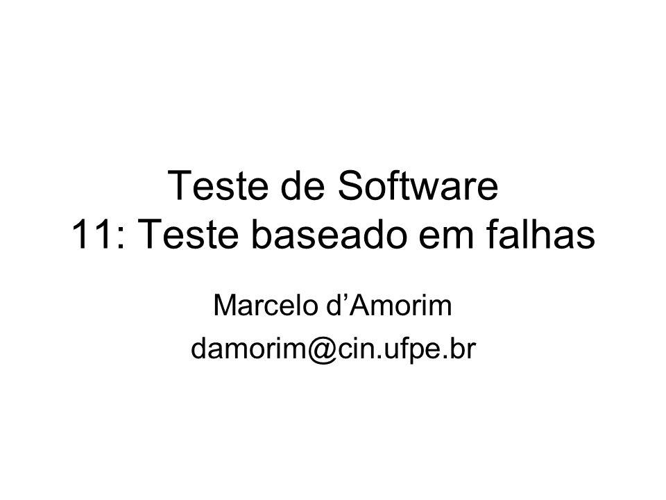 Teste de Software 11: Teste baseado em falhas