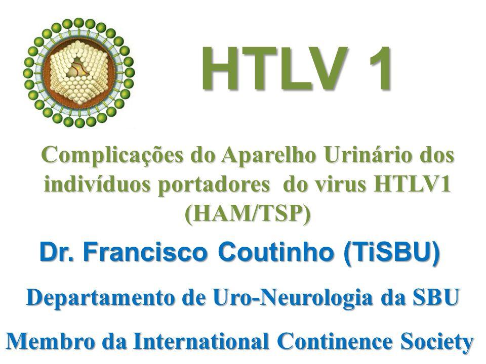 HTLV 1 Dr. Francisco Coutinho (TiSBU)
