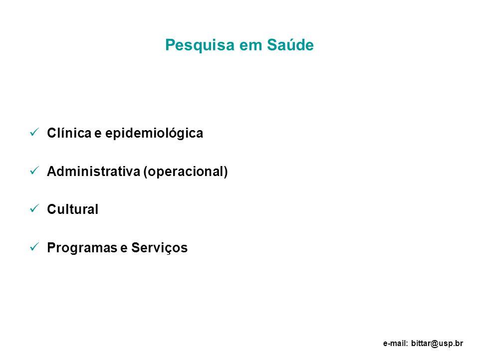 Pesquisa em Saúde Clínica e epidemiológica