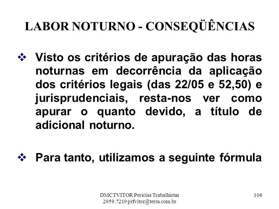 LABOR NOTURNO - CONSEQÜÊNCIAS