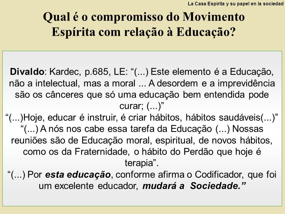 Qual é o compromisso do Movimento Espírita com relação à Educação