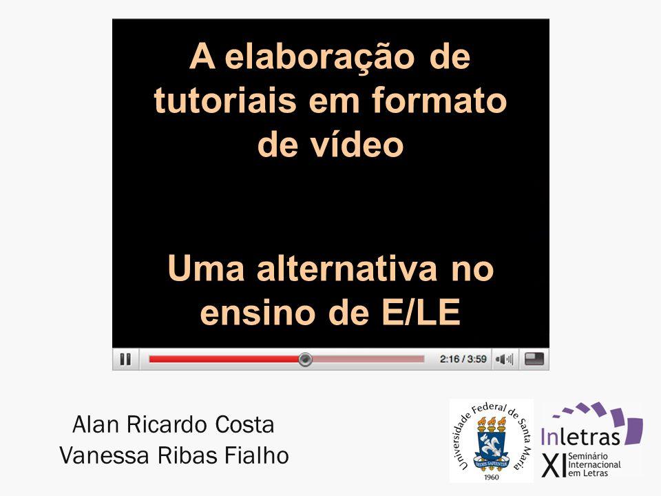 A elaboração de tutoriais em formato de vídeo