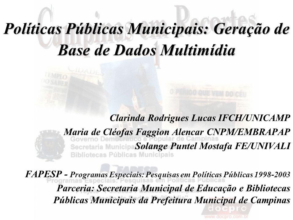 Políticas Públicas Municipais: Geração de Base de Dados Multimídia