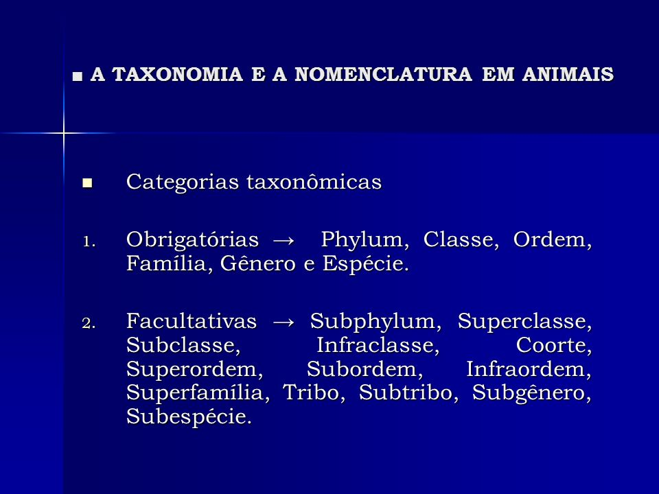 ■ A TAXONOMIA E A NOMENCLATURA EM ANIMAIS