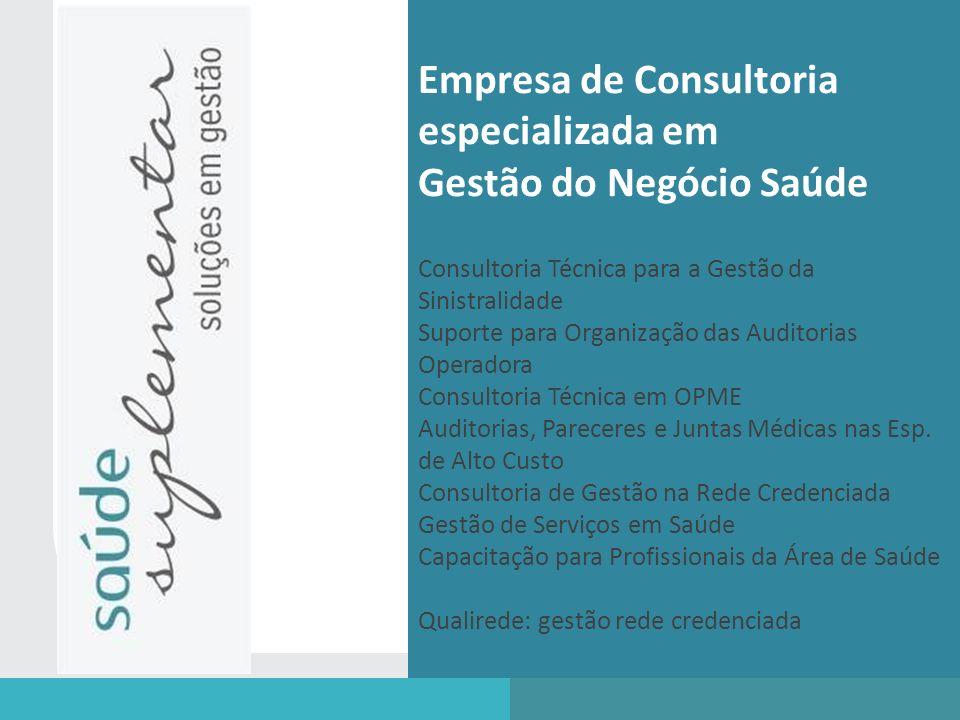 Empresa de Consultoria especializada em Gestão do Negócio Saúde