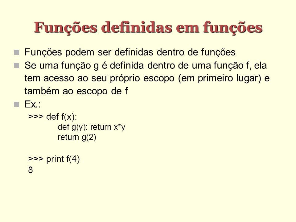 Funções definidas em funções