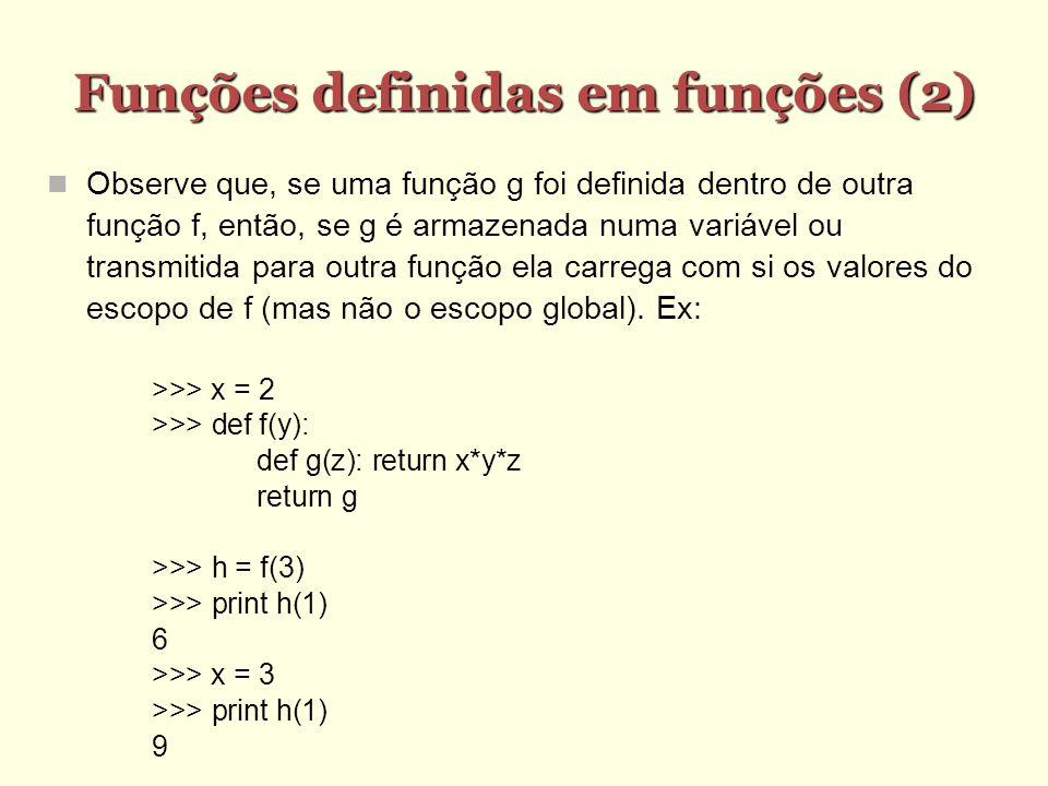 Funções definidas em funções (2)