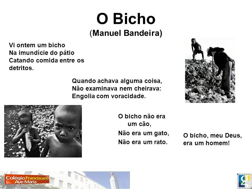 O Bicho (Manuel Bandeira)