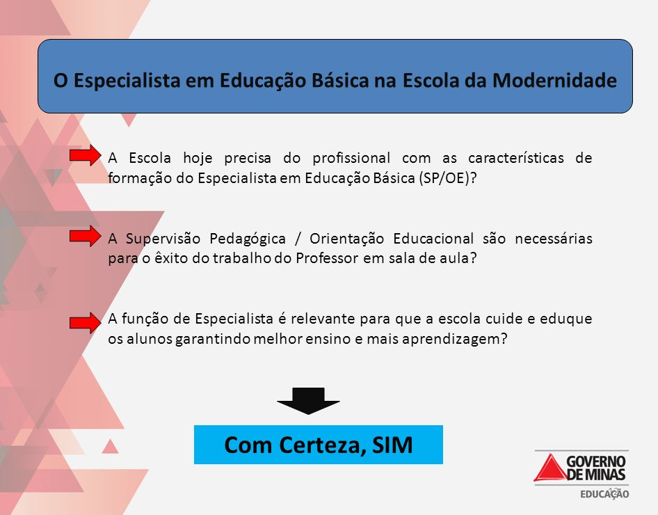 O Especialista em Educação Básica na Escola da Modernidade