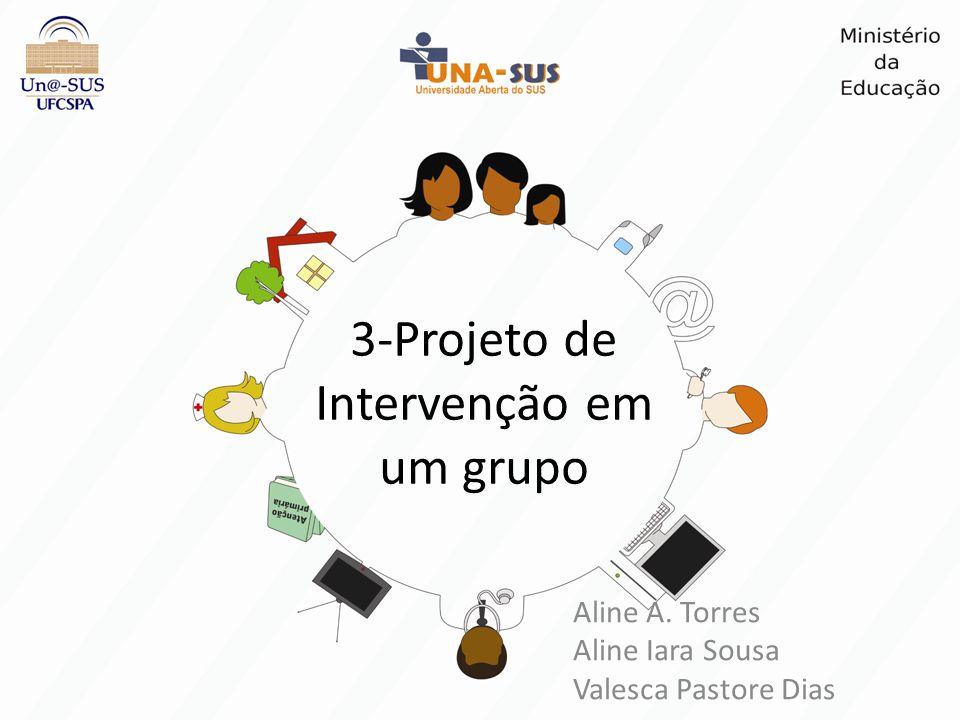 3-Projeto de Intervenção em um grupo