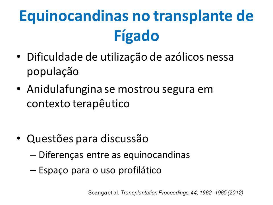 Equinocandinas no transplante de Fígado