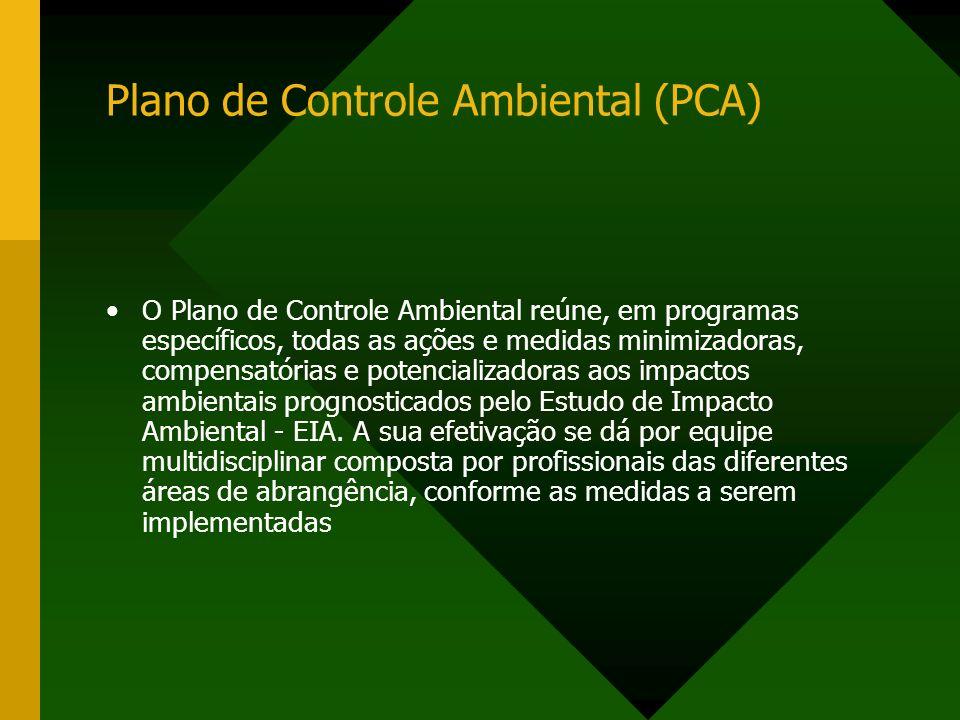 Plano de Controle Ambiental (PCA)