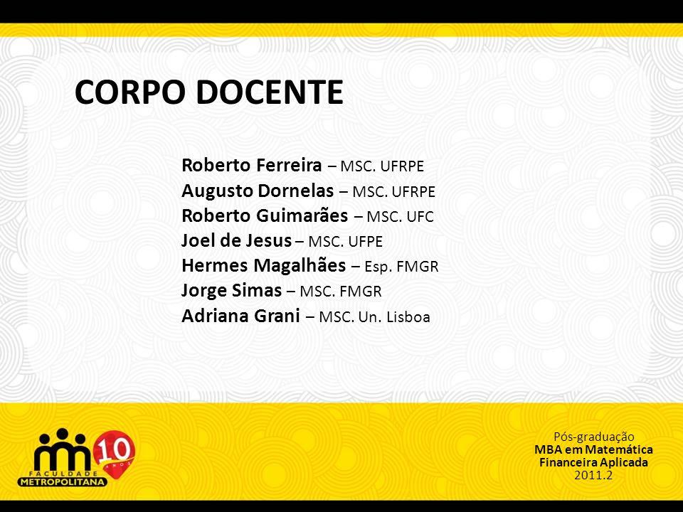 CORPO DOCENTE Roberto Ferreira – MSC. UFRPE