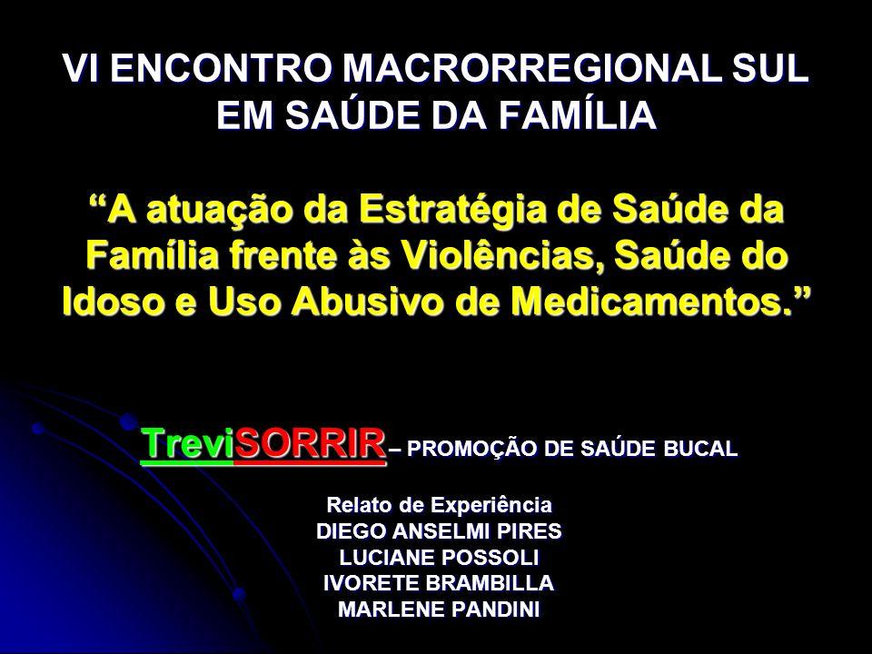 TreviSORRIR – PROMOÇÃO DE SAÚDE BUCAL