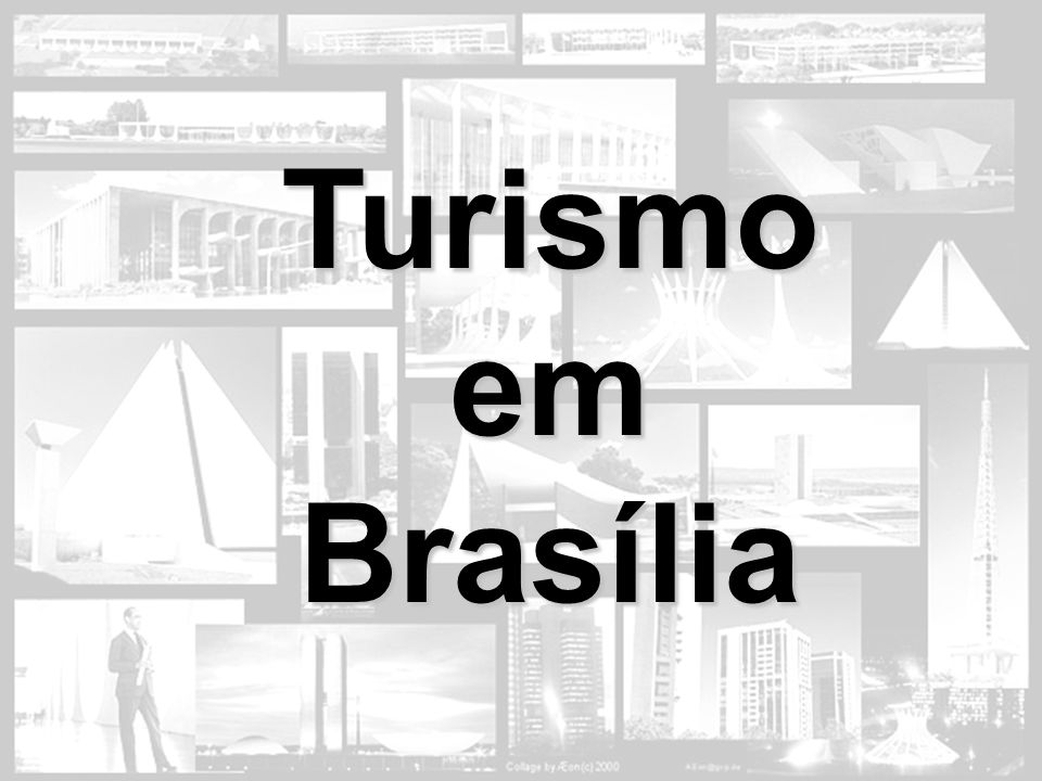 Turismo em Brasília Turismo em Brasília